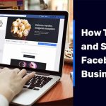 How To Create and Setup A Facebook Business Page